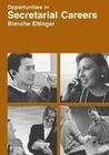 Opportunities in Secretarial Careers