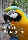 Sittiche und Papageien