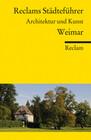 Reclams Städteführer Weimar
