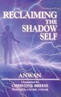 Reclaiming the Shadow Self: Facing the Dark Side in Human Consciousness
