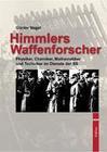 Himmlers Waffenforscher