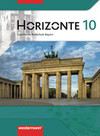 Horizonte - Geschichte 10. Schülerband. Realschule. Bayern