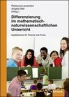 Differenzierung im mathematisch-naturwissenschaftlichen Unterricht