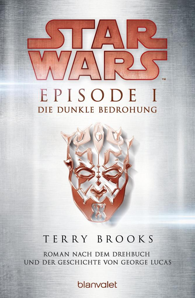 Star Wars. Episode I. Die dunkle Bedrohung als eBook