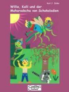 Willie, Kalli und der Maharadscha von Schokoladien als eBook