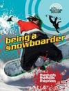 Being a Snowboarder