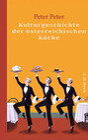 Kulturgeschichte der österreichischen Küche