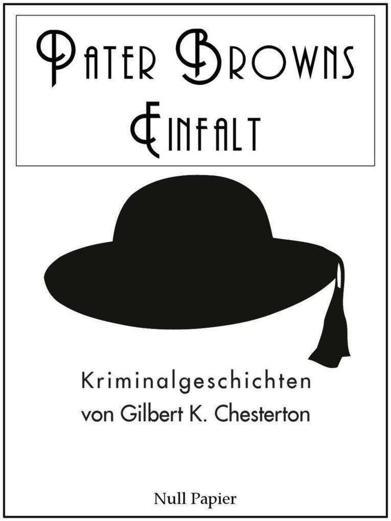 Pater Browns Einfalt als eBook