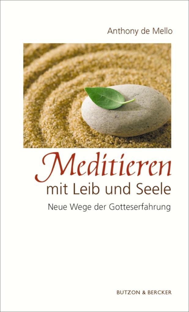 Meditieren mit Leib und Seele als eBook