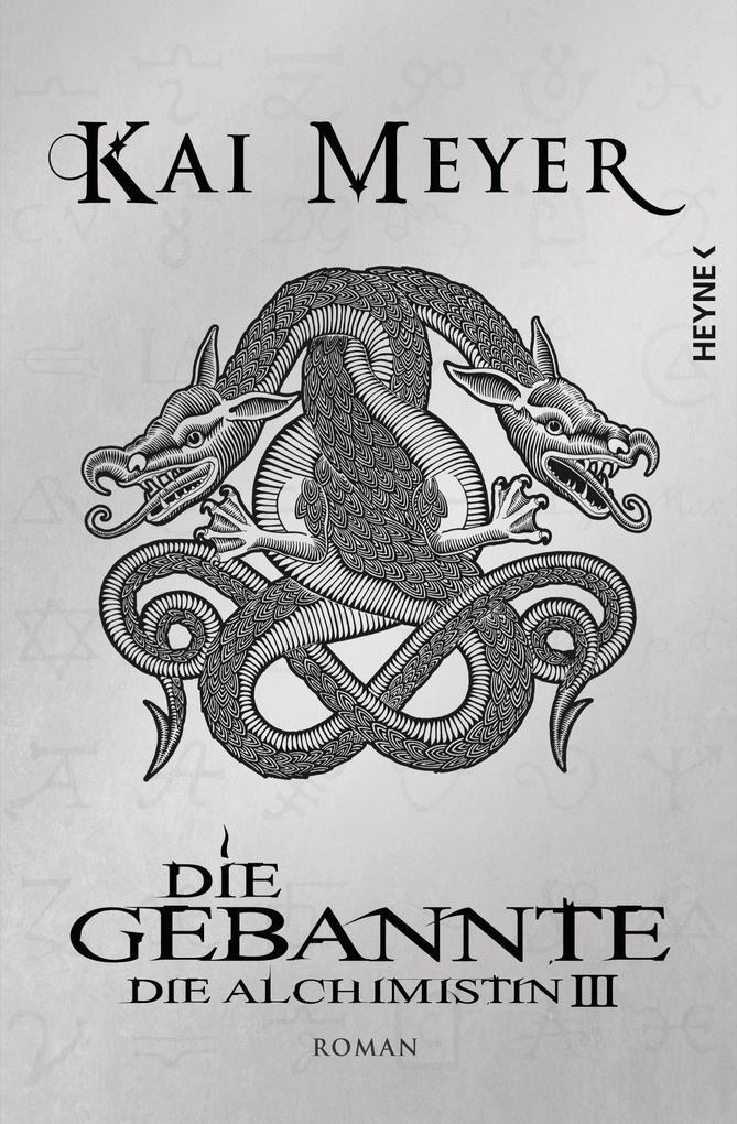 Die Gebannte - Die Alchimistin 03 als eBook