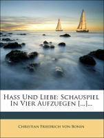 Hass Und Liebe: Schauspiel In Vier Aufzuegen [...]... als Taschenbuch