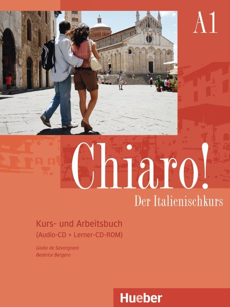 Chiaro! A1. Kurs- und Arbeitsbuch mit Audio-CD und Lerner-CD-ROM als Buch