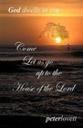 Come Let Us Go Up to the House of the Lord