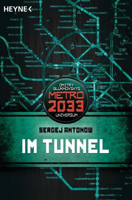 Metro 2033. Im Tunnel als Taschenbuch