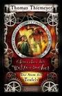 Chroniken der Weltensucher 04. Der Atem des Teufels