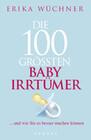 Die 100 größten Babyirrtümer