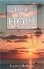 There is Hope: A Celebration of Scripture about the Rapture of the Church