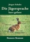 Die Jägersprache kurz gefasst