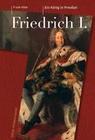 Friedrich I. (1657-1713)