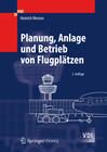 Planung, Anlage und Betrieb von Flugplätzen