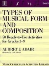Types of Musical Form and Composition: Fifty Ready-To-Use Activities