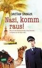 Nazi, komm raus!