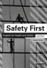Safety First: English for Health and Safety Teacher's Book B1