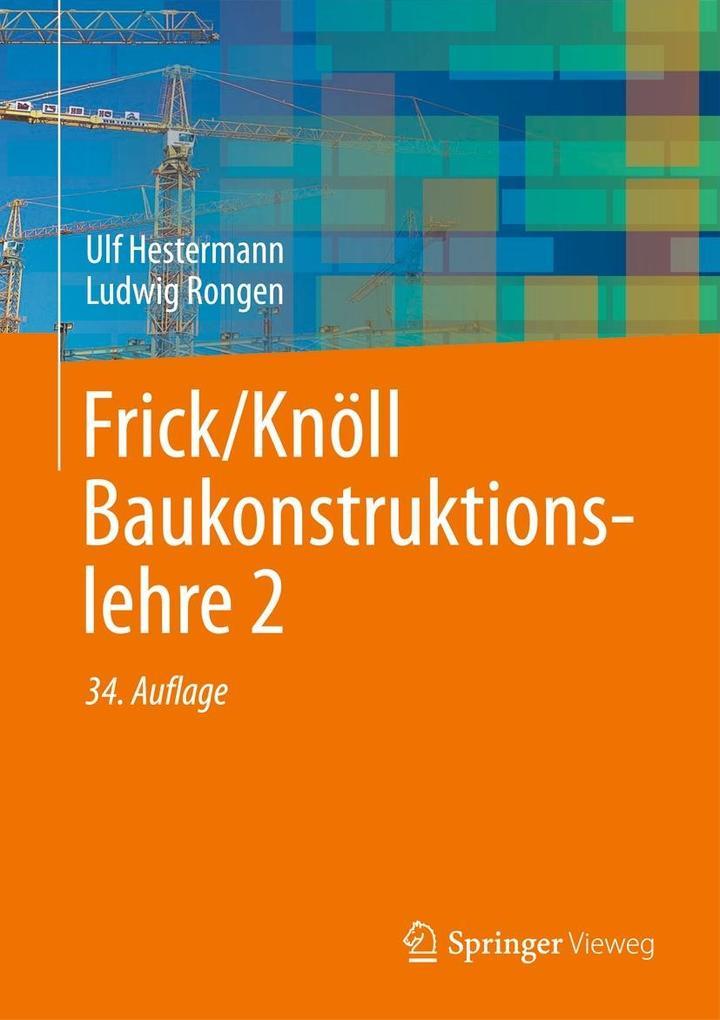 Frick/Knöll Baukonstruktionslehre 2 als Buch