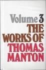 Works of Thomas Manton-Vol 3: