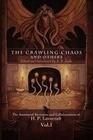 The Crawling Chaos and Others