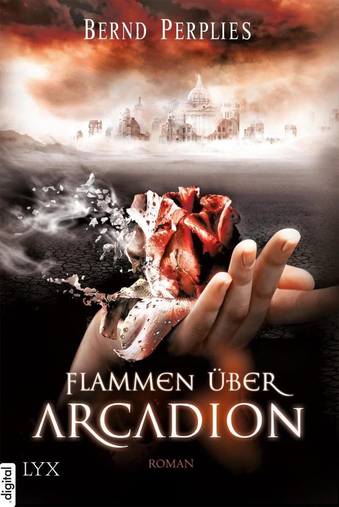 Flammen über Arcadion als eBook