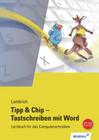 Tipp & Chip - Tastschreiben mit Word