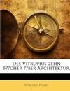 Des Vitruvius zehn Bücher über Architektur.
