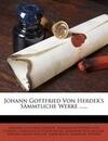 Johann Gottfried von Herder's sämmtliche Werke: Zur schönen Literatur und Kunst.