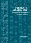 Türkische Grammatik ausführlich und verständlich