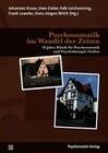 Psychosomatik im Wandel der Zeiten