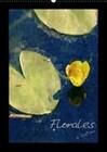 Florales (Wandkalender immerwährend DIN A2 hoch)