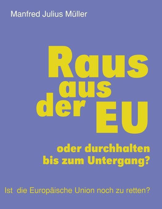 Raus aus der EU als eBook