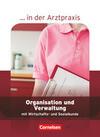 Organisation und Verwaltung in der Arztpraxis. Schülerbuch