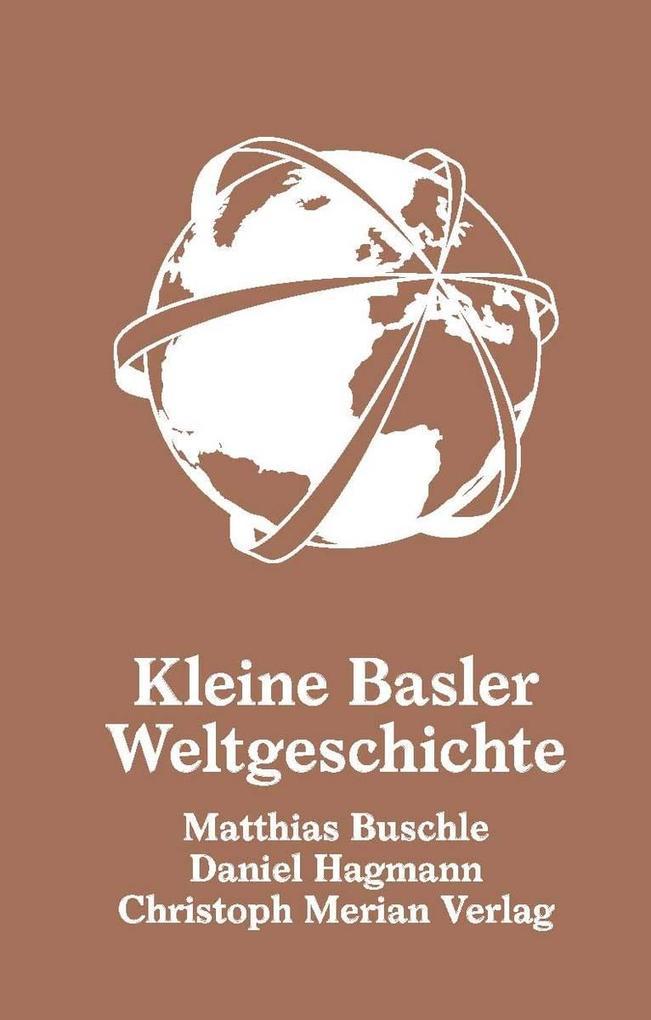 Kleine Basler Weltgeschichte als eBook