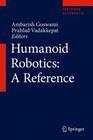 Humanoid Robotics: A Reference