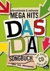 DAS DA Songbuch - internationale & nationale MEGA HITS