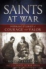 Saints at War: Inspiring Stories of Courage and Valor