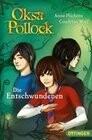 Oksa Pollock - Die Entschwundenen