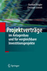 Projektverträge im Anlagenbau und für vergleichbare Investitionsprojekte