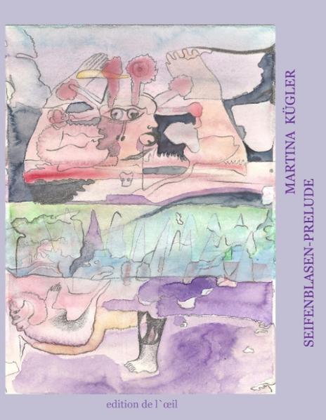 Martina Kügler, Seifenblasen-Prelude als Buch