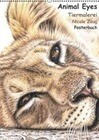 Animal Eyes - Tiermalerei Nicole Zeug - Posterbuch (PosterbuchDIN A4 hoch)