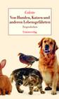 Von Hunden, Katzen und anderen Lebensgefährten