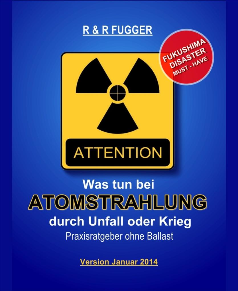 Was tun bei Atomstrahlung durch Unfall oder Krieg als eBook