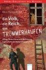 Ein Volk, ein Reich, ein Trümmerhaufen. Alltag, Widerstand und Verfolgung - Jugendliche im Nationalsozialismus